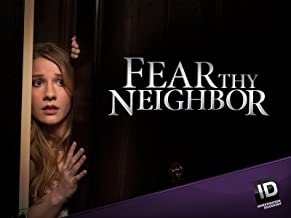 Fear Thy Neighbor Season 3