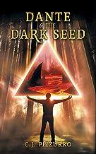 Dante & The Dark Seed (Divine Irony Series)