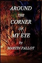 Around the Corner of my Eye