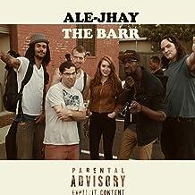 The Barr [Explicit]