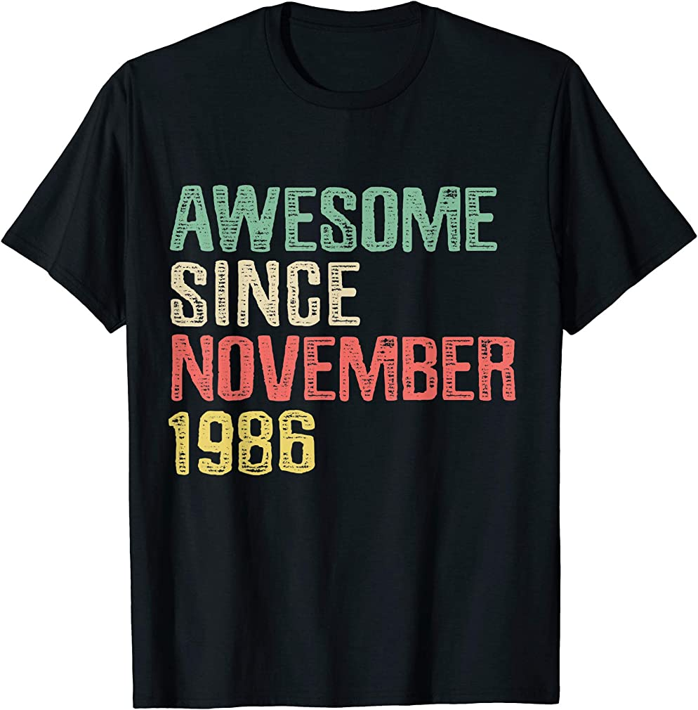 Awesome Since November 1986 33 Years Old 33rd Birthday Gift T-shirt