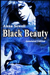 """BLACK BEAUTY """"ANNOTATED EDITION"""""""