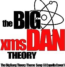 Big Bang Theory Theme Song (A Capella)