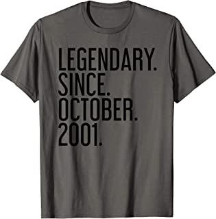 LEGENDARY. SINCE. OCTOBER. 2001. 18 Year Old 18th Birthday T-Shirt