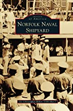Best norfolk naval shipyard history Reviews