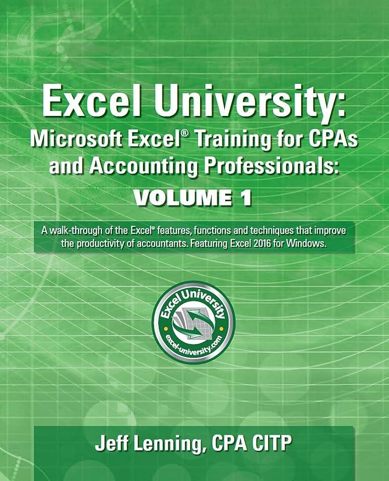 整理するタイル反発Excel University: Microsoft Excel Training for CPAs and Accounting Professionals: Volume 1: Featuring Excel 2016 for Windows (English Edition)