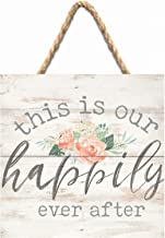 P. Graham Dunn This is Our Happily Ever After Floral 7 x 7 Inch Wood Pallet Wall Hanging Sign