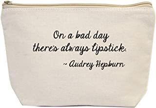 """Jules Small Natural Canvas Makeup Bag With Zipper Closure""""On A Bad Day There's Always Lipstick"""" ~ Audrey Hepburn"""