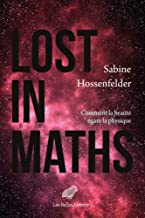 Lost in Maths: Comment La Beaute Egare La Physique
