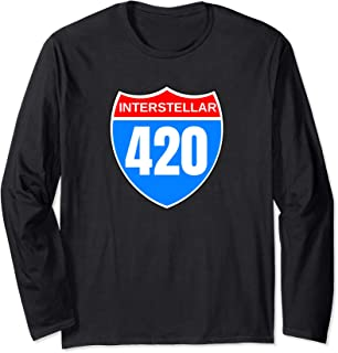Interstellar 420 Interstate Sign Long Sleeve T-Shirt