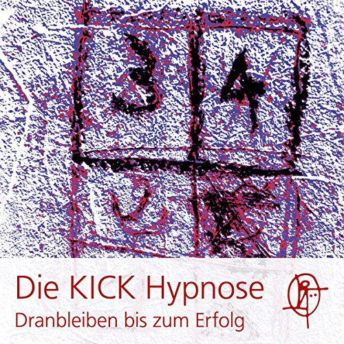 Die KICK Hypnose cover art