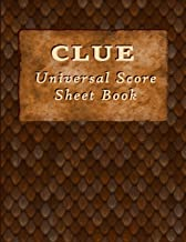Clue Universal Score Sheet Book: Blank score sheet paperback that can be used with any themed Clue game.