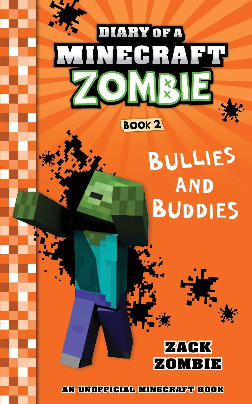 Download Diary of a Minecraft Zombie Book 2: Bullies and Buddies: Volume 2
