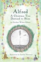 Alfred: A Christmas Tree Destined to Shine