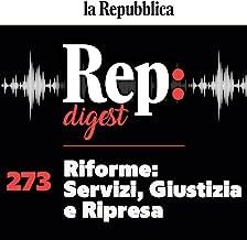 Riforme - Servizi, Giustizia e Ripresa: Rep Digest 273