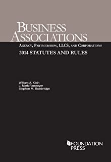 Business Associations Agency, Partnerships, LLCs, and Corporations 2014 Statutes and Rules
