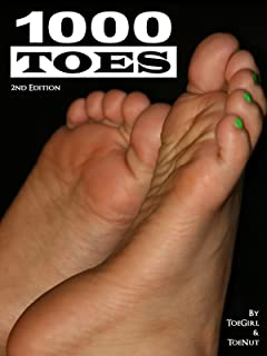 1000 Toes: Foot Fetish Photography (Foot Fetish Pictures Book 1)