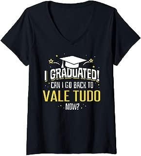 Womens Funny I Graduated Now Can I Go Back To VALE TUDO Gift V-Neck T-Shirt