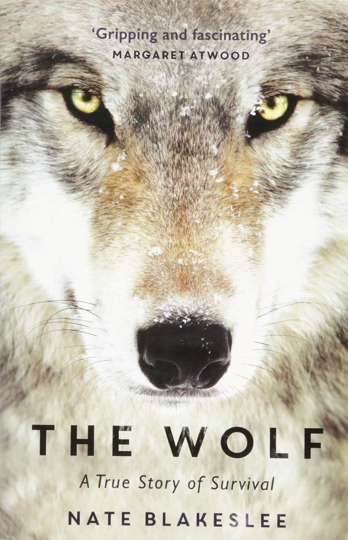 イベント病んでいる襟The Wolf: A True Story of Survival and Obsession in the West