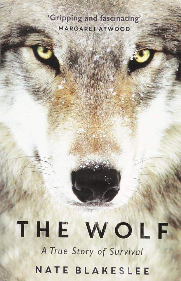 切り離す過度のやるThe Wolf: A True Story of Survival and Obsession in the West