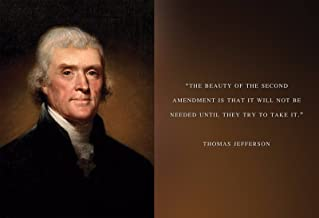 Thomas Jefferson Photo Picture Poster Framed Quote Beauty of The Second Amendment US President Portrait Famous Inspirational Motivational Quotes (13x19 Poster Unframed)