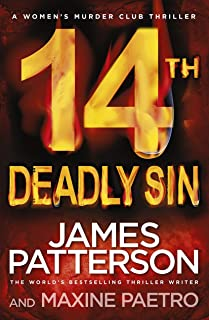 14th Deadly Sin: When the law can't be trusted, chaos reigns... (Women's Murder Club 14)