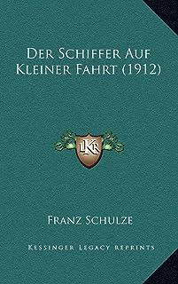 Der Schiffer Auf Kleiner Fahrt (1912)