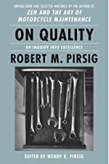 On Quality: An Inquiry into Excellence: Unpublished and Selected Writings (English Edition) Format Kindle