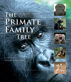 The Primate Family Tree: The Amazing Diversity of Our Closest Relatives