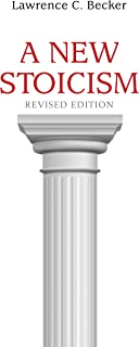 A New Stoicism: Revised Edition