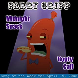 Midnight Snack: Parry Gripp Song of the Week for April 15, 2008 - Single