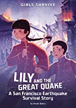 Lily and the Great Quake: A San Francisco Earthquake Survival Story (Girls Survive)
