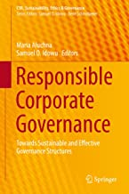 Responsible Corporate Governance: Towards Sustainable and Effective Governance Structures (CSR, Sustainability, Ethics & G...