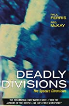 Deadly Divisions: The Spectre Chronicles (English Edition)