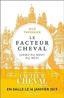 Le facteur Cheval (Biographies et mémoires) (French Edition)