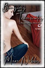 Banging My Teammates: A Westmouthshire Short Stor Kindle Edition