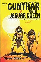 Gunthar and the Jaguar Queen Paperback
