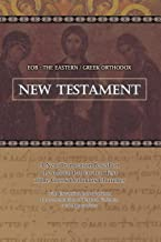 EOB: The Eastern Greek Orthodox New Testament: Based on the Patriarchal Text of 1904 with extensive variants