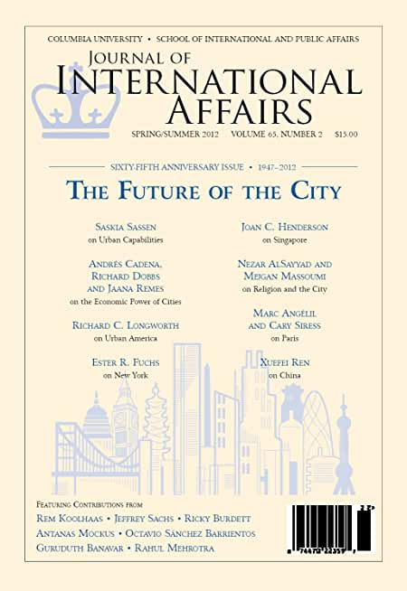 The Future of the City (Spring/Summer 2012) (Journal of International Affairs Book 65) (English Edition)