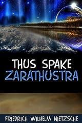 Thus Spoke Zarathustra: illustrated edition Kindle Edition
