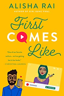 First Comes Like: A Novel