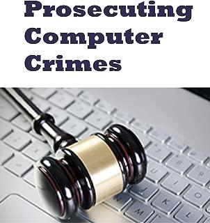 Best prosecuting computer crimes Reviews