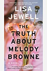 The Truth About Melody Browne: A Novel Kindle Edition