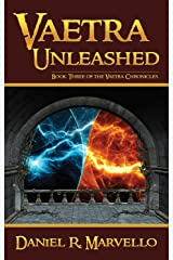 Vaetra Unleashed (The Vaetra Chronicles Book 3) Kindle Edition