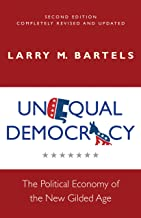 Unequal Democracy: The Political Economy of the New Gilded Age - Second Edition (Russell Sage Foundation Co-pub)
