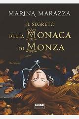 Il segreto della Monaca di Monza Formato Kindle