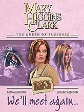 Mary Higgins Clark's: We'll Meet Again