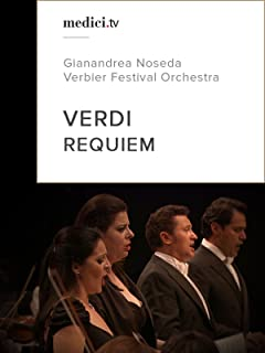 Verdi, Requiem - Gianandrea Noseda - Verbier Festival Orchestra