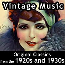 Vintage Music: Original Classics from the 1920s and 1930s