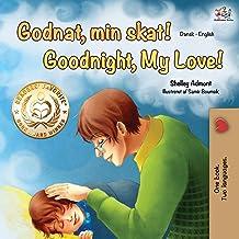 Goodnight, My Love! (Danish English Bilingual Book) (Danish English Bilingual Collection) (Danish Edition)